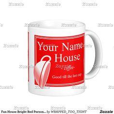 Fun House Bright Red Personalize Coffee Mug