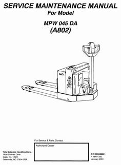 Yale Pallet Stacker Type A802: MPW045DA Workshop Service Manual