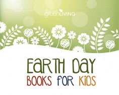 Earth Day Books for Kids - FiveSpotGreenLiving.com