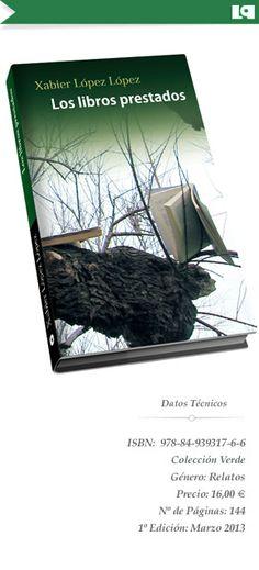 Los libros prestados - Xabier López López (LIBROS PIZARRA)