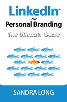 LinkedIn for Personal Branding: The Ultimate Guide (English Edition) eBook: Long, Sandra: Amazon.es: Tienda Kindle Social Media For Dummies, Social Media Books, Marca Personal, Personal Branding, Social Marketing, Facebook Marketing, Digital Marketing, Tough Interview Questions, Small Business Entrepreneurship