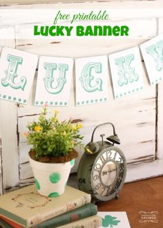 Free Printable St. Patrick's Day lucky banner! St. Patrick's Day Crafts and Decoration Ideas!