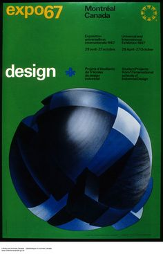 Creative Expo, Discovery, Jpg, and Canada image ideas & inspiration on Designspiration Graphic Design Posters, Typography Design, Poster Ads, Poster Prints, Expo 67 Montreal, International Typographic Style, Campaign Posters, Canada Images, World's Fair