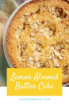 Lemon Almond Butter Cake is a simple, buttery, delicious cake that gets big flavor from plenty of lemon curd. A great cake for everything from brunch to dessert! - Bake or Break #cake #lemon #almonds