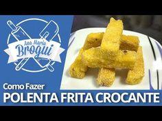 Ana Maria Brogui #227 - Como fazer Polenta frita crocante e sequinha