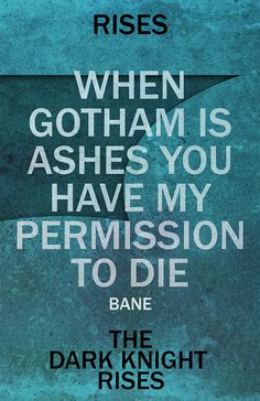 The Dark Knight Rises Quote Movie Poster - Inspired by the Christopher Nolan Film - 11x17