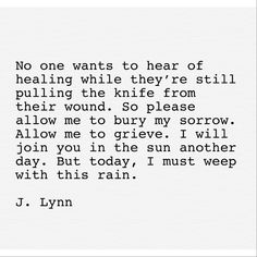 Poem Quotes, Great Quotes, Quotes To Live By, Life Quotes, Inspirational Quotes, Friend Quotes, Happy Quotes, Verbatim, No Rain