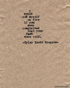 Typewriter Series #531 by Tyler Knott Gregson