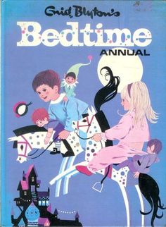 Vintage Enid Blyton BEDTIME ANNUAL loved this when I was small