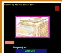 Woodworking Plan For Storage Bench 185108 - The Best Image Search