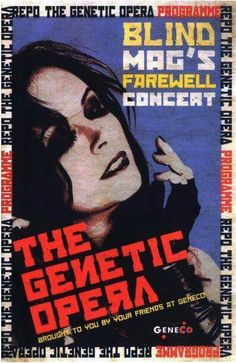 """Blind Mag's final concert sponsored by Geneco """"Repo: The Genetic Opera"""""""