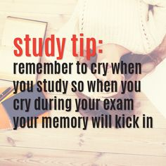 Study Tip: Words of advice...