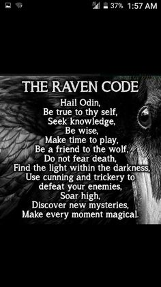 Code – Witches Of The Craft. -The Raven Code – Witches Of The Craft. -Raven Code – Witches Of The Craft. -The Raven Code – Witches Of The Craft. - 10 Inspirational Quotes from Functional Rustic – Functional Rustic Nikki Viking Life, Viking Warrior, Viking Raven, Viking Art, Viking Woman, Gott Tattoos, Viking Quotes, Viking Sayings, Symbole Viking