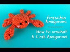 Granchio amigurumi   How to crochet a Crab Amigurumi - YouTube
