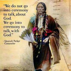 Comanche - Quanah Parker Native American Saying Native American Prayers, Native American Spirituality, Native American Wisdom, Native American Beauty, Native American History, American Indians, Cherokee History, Cherokee Food, Native American Church