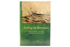 Sailing in Bermuda, 1st Ed on OneKingsLane.com