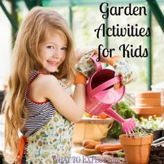 Here are six super-cute activities to help foster your little gardener's love of nature.