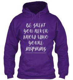 Be Great | Quote Hoodie Purple Sweatshirt Front