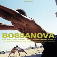 Bossanova: Cool Bossa Nova and Hip Samba Sounds from Rio de Janeiro [LP] - Vinyl