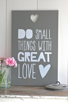 Label123 Tekstbord Do Small things with great love