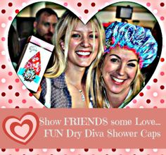 FUN valentines for friends & family! Hollywoods fav ~ Dry Divas Shower Caps! http://bluegiraffeboutique.com/categories/accessories/shower-caps-spa-hair-bands.html