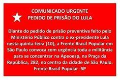 Convocação geral contra pedido de prisão de Lula