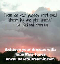 Turn your dreams into your reality with Jane May Jones at www.DaretoDreamit.com!