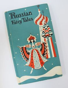 I sure I had a copy of this as a child - Always loved those colours  Russian Fairy Tales illustrated by Henry R. Martin