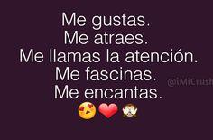 Me Encantas Mi Amor ❤ Motivational Quotes For Girls, Girl Quotes, Love Quotes, Magic Quotes, Love Phrases, Spanish Quotes, Sad, Romanticism, Texts