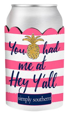 Simply Southern Hey Y'all Koozie by Simply Southern from THE LUCKY KNOT