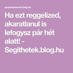Ha ezt reggelized, akaratlanul is lefogysz pár hét alatt! - Segithetek.blog.hu Natural Remedies Sore Throat, Natural Teething Remedies, Herbal Remedies, Gut Health, Health Fitness, Yeast Infection During Pregnancy, Juvenile Arthritis, Turmeric Health Benefits, Chest Congestion