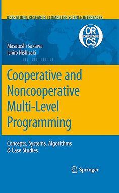 Cooperative and Noncooperative Multi-Level Programming Buch Linear Programming, Genetic Algorithm, Maths Algebra, 8th Grade Math, Math Teacher, Decision Making, Computer Science, Organizations, Case Study
