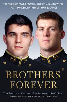 """BROTHERS FOREVER is a NEW book and timely for #MemorialDay. """"The friendship between 1LT Travis Manion and LT Brendan Looney reflects the meaning of Memorial Day: brotherhood, sacrifice, love of country. And it is my fervent prayer that we may honor the memory of the fallen by living out those ideals every day of our lives, in the military and beyond."""" -- President Obama, Memorial Day 2011 www.operationwearehere.com/memorialday.html"""