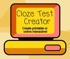 insert your text and within a couple of clicks you have a cloze worksheet or interactive. There are lots of choices for which words to delete or you can choose your own.