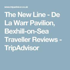 The New Line - De La Warr Pavilion, Bexhill-on-Sea Traveller Reviews - TripAdvisor