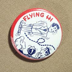 "Vintage 1950's Flying Hi RISQUE NOVELTY Tin Litho 1 3/8"" BUTTON by Superjunk5000 on Etsy"