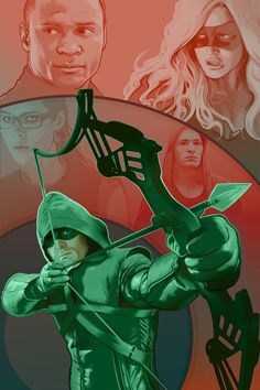 Arrow -  Teal Arrow FanArt - Oliver, Diggle, Felicity, Roy, Sara