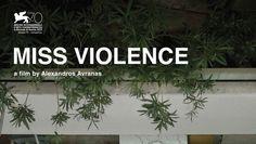 Miss Violence by Alexandros Avranas (70th Venice Film Festival)