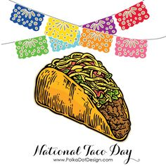 Don't forget to celebrate #NationalTacoDay  #Fiesta