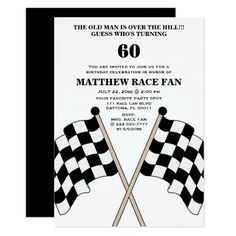 Checkered Flag Funny Birthday Party Invitation Your friends will love this funny checkered flag racer surprise birthday party invite. Personalize this unique celebration invitation for your car or motorcycle race fan, racing team, driver or coaches big over the hill birthday party bash! This invite features a checkered flag with black text and a white background