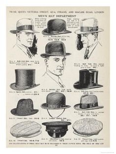 A Variety of Men's Hats Giclee Print - Western Homburge - Hut Fashion 60s, Fashion History, Vintage Fashion, Mens Fashion, Victorian Fashion, Types Of Mens Hats, Hats For Men, Mens Hat Styles, Women Hats