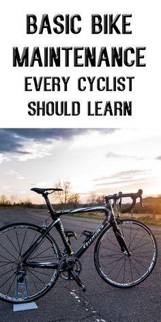 BASIC BIKE MAINTENANCE EVERY CYCLIST SHOULD LEARN #cycling #bike #bicycle…
