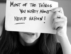 Couldn't be more true.   So why worry