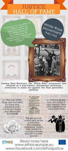 Did you know we also consider collective heroes in our justice hall of fame? We are sure you have heard about the White Rose movement (die Weiße Rose).