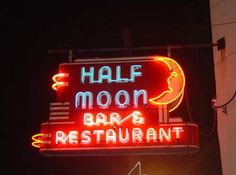 Half Moon Bar and Restaurant vintage neon sign