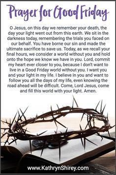Let this Good Friday prayer help you remember the sacrifice at the cross with expectant hope and trust God for victory over death come Easter Sunday. This Holy Week prayer is the perfect way to prepare your heart for a meaningful Easter celebration. Good Friday Bible Verses, Good Friday Quotes Jesus, Its Friday Quotes, Holy Thursday Quotes, Good Friday Quotes Religious, Sunday Quotes, Morning Quotes, Daily Quotes, Faith Prayer