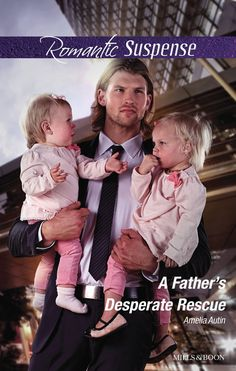 A Father's Desperate Rescue (Man on a Mission Book Whats New, Amelia, Father, Romance, Reading, Kindle, Adventure, Amazon, Heart