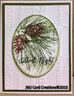 Christmas Card using Stampin Up's Woodland embossing folder, Ornamental Pine stamp set and the words are from Wonderland stamp set