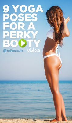 9 Yoga Poses For a Perky Booty