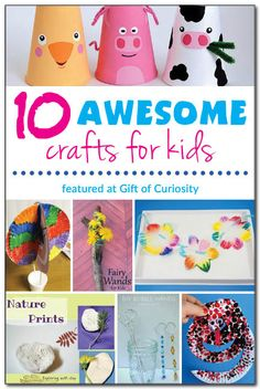 10 fun and awesome crafts for kids!